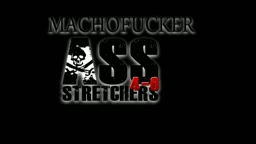 TIM156 - Macho Fucker Ass Stretcher 4-6